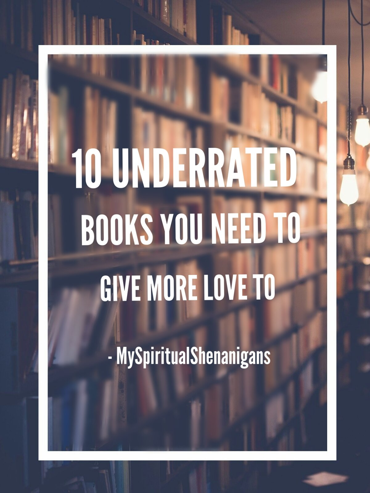 10 underrated must-read books pin for pinterest